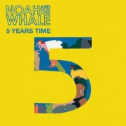 5 Years Time (NOAH & THE WHALE) - Backing Track