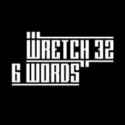 6 Words (WRETCH 32) - Backing Track
