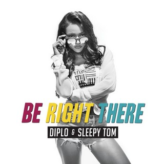 Be Right There (DIPLO & SLEEPY TOM) - Backing Track