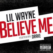 Believe Me (LIL WAYNE FT. DRAKE) - Backing Track
