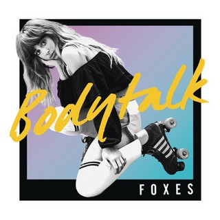 Body Talk (FOXES) - Backing Track