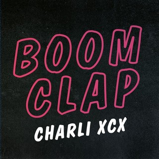 Boom Clap  (CHARLI XCX) - Backing Track