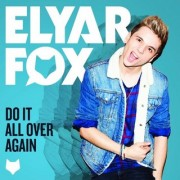 Do It All Over Again (ELYAR FOX) - Backing Track