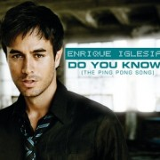 Do You Know (Ping Pong Song)  (ENRIQUE IGLESIAS) - Backing Track