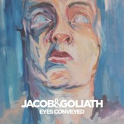 Eyes Conveyed (JACOB & GOLIATH) - Backing Track