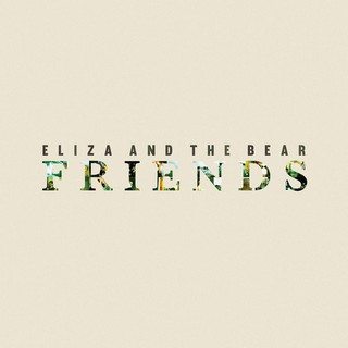 Friends (Acoustic) (ELIZA & THE BEAR) - Backing Track