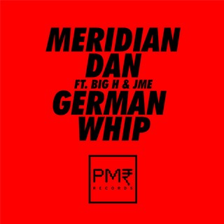 German Whip (MERIDIAN DAN Ft. BIG H & JME) - Backing Track