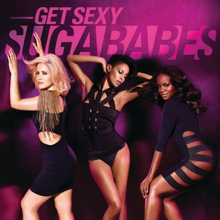 Get Sexy  (SUGABABES) - Backing Track