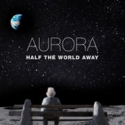 Half The World Away (AURORA) - Backing Track