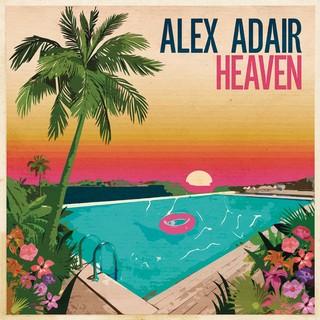 Heaven (ALEX ADAIR) - Backing Track