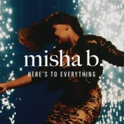 Here's To Everything (Ooh La La) (MISHA B) - Backing Track
