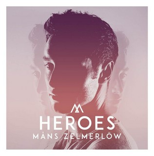 Heroes (MANS ZELMERLOW) - Backing Track