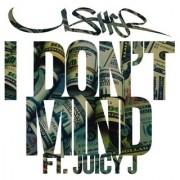 I Don't Mind (USHER FT. JUICY J) - Backing Track
