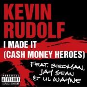 I Made It  (KEVIN RUDOLF (Ft. LIL WAYNE, BIRDMAN, JAY SEAN)) - Backing Track