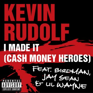 I Made It  (KEVIN RUDOLF (Ft. LIL WAYNE, BIRDMAN, JAY SEAN)) - Backing Track