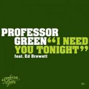 I Need You Tonight (PROFESSOR GREEN) - Backing Track