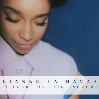Is Your Love Big Enough (LIANNE LA HAVAS) - Backing Track