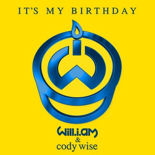 It's My Birthday (WILL.I.AM Ft. CODY WISE) - Backing Track