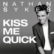 Kiss Me Quick (NATHAN SYKES) - Backing Track