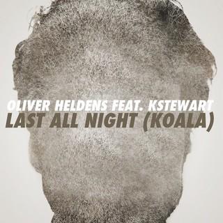 Last All Night (OLIVER HELDENS FT. K STEWART) - Backing Track