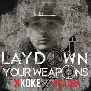 Lay Down Your Weapons (K KOKE Ft. RITA ORA) - Backing Track