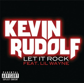 Let It Rock  (KEVIN RUDOLF Ft. LIL WAYNE) - Backing Track