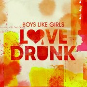Love Drunk (BOYS LIKE GIRLS) - Backing Track