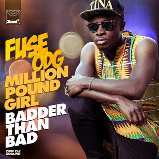 Million Pound Girl (Badder Than Bad) (FUSE ODG) - Backing Track