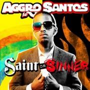 Saint Or Sinner (AGGRO SANTOS) - Backing Track