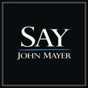 Say (JOHN MAYER) - Backing Track