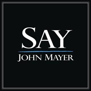 Say (JOHN MAYER) - Backing Track