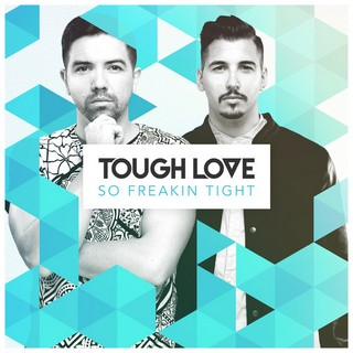 So Freakin' Tight (TOUGH LOVE) - Backing Track