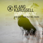 Sonnentanz (Sun Don't Shine) (KLANGKARUSSELL Ft. WILL HEARD) - Backing Track