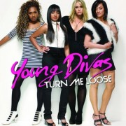 Turn Me Loose (YOUNG DIVAS) - Backing Track