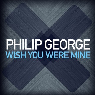 Wish You Were Mine (PHILIP GEORGE) - Backing Track